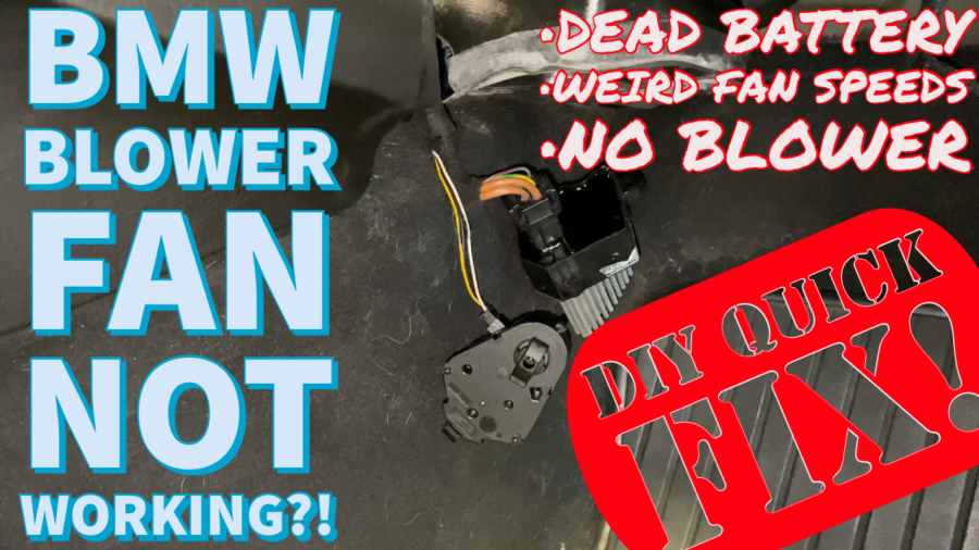 BMW Blower Motor Not Working?